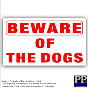 1 x Beware of the DOGS-Adhesive Vinyl Sticker-R/W-EXTERNAL-Security Warning Sign Home or Business